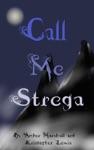 Call Me Strega