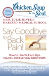 Chicken Soup For The Soul Say Goodbye To Back Pain