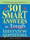 301 Smart Answers To Tough Interview Ques