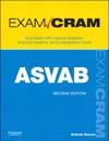 ASVAB Exam Cram Armed Services Vocational Aptitude Battery 2e