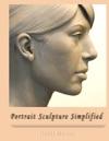 Portrait Sculpture Simplified