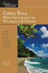 Explorers Guide Costa Rica With Excursions To Nicaragua  Panama A Great Destination