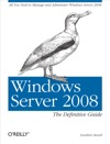 Windows Server 2008 The Definitive Guide
