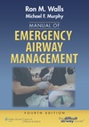 Manual Of Emergency Airway Management Fourth Edition