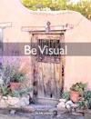 Be Visual