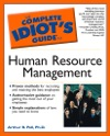The Complete Idiots Guide To Human Resource Management