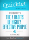 Quicklet On Stephen R Coveys The 7 Habits Of Highly Effective People