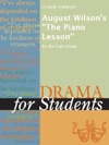 A Study Guide For August Wilsons The Piano Lesson