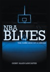 Nba Blues The Dark Side Of A Dream