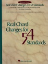 Real Chord Changes For 54 Standards Songbook