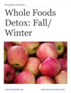 WellBody Lifestyle Whole Foods Detox Fall  Winter - 3 Day Detox