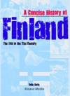 A Concise History Of Finland The 11th To The 21th Century