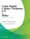 Cedar Rapids Cellular Telephone LP V Miller