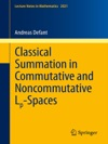 Classical Summation In Commutative And Noncommutative Lp-Spaces