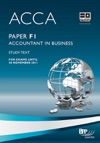 ACCA Paper F1 - Accountant In Business Study Text