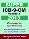 2013 Super ICD-9-CM Volume 3 Procedures