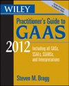 Wiley Practitioners Guide To GAAS 2012