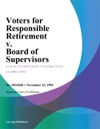 Voters For Responsible Retirement V Board Of Supervisors