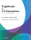 Englebrake V Csi Enterprises