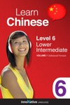 Learn Chinese - Level 6 Lower Intermediate Chinese Enhanced Version