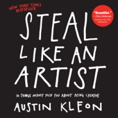 Steal Like an Artist - Austin Kleon Cover Art