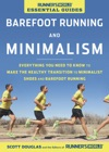 Runners World Essential Guides Barefoot Running And Minimalism