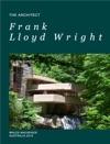 Frank Lloyd Wright  Architect