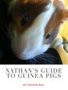 Nathans Guide To Guinea Pigs