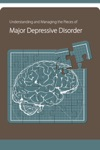 Understanding And Managing The Pieces Of Major Depressive Disorder