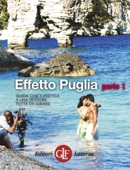 Effetto Puglia parte 1