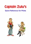 Captain Zulus Quick Reference For Pilots