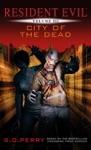 Resident Evil City Of The Dead