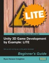 Unity 3D Game Development By Example Beginners Guide LITE