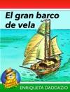 El Gran Barco De Vela