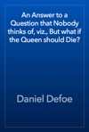 An Answer To A Question That Nobody Thinks Of Viz But What If The Queen Should Die