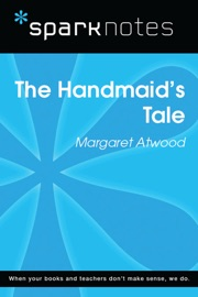 THE HANDMAIDS TALE (SPARKNOTES LITERATURE GUIDE)
