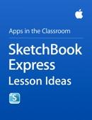 Apple Education - SketchBook Express Lesson Ideas artwork