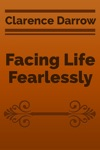 Facing Life Fearlessly
