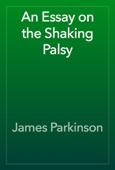 James Parkinson - An Essay on the Shaking Palsy artwork