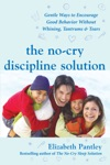 The No-Cry Discipline Solution