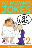 Yo Momma So Ugly Jokes 2