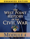 Module 4 Of The West Point History Of The Civil War Enhanced Edition
