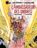 Valérian - Tome 6 - L'ambassadeur des Ombres