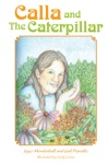 Calla And The Caterpillar