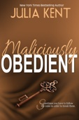 Julia Kent - Maliciously Obedient  artwork