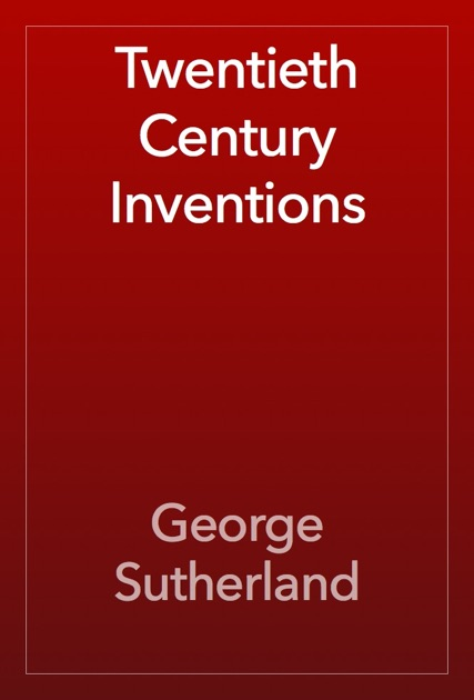essay inventions 20th 21st century Check out our top free essays on inventions of the 20 century to help you  the manhattan project's atomic bomb was the most influential invention of the 20th century because it forever.