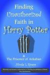 Finding Unauthorized Faith In Harry Potter  The Prisoner Of Azkaban
