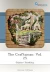 The Craftsman Vol 25