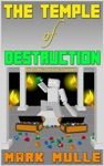 The Temple Of Destruction Book One  The Lost Treasures