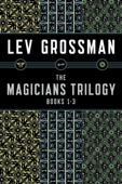 The Magicians Trilogy - Lev Grossman Cover Art